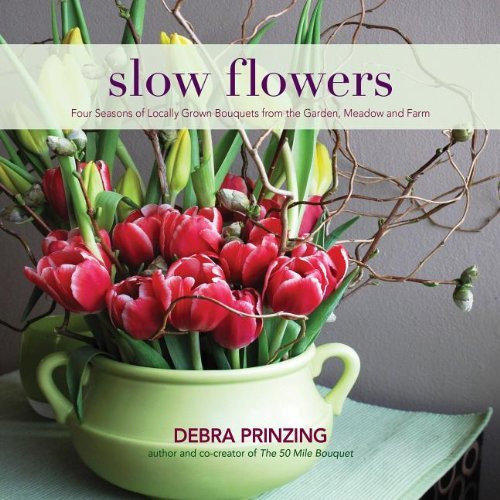 The newest book from garden writer and L.A. at Home contributor Debra Prinzing looks at home floral arrangements made with seasonal, local ingredients.