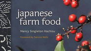 First Book: The Julia Child Award, Japanese Farm Food by Nancy Singleton Hachisu