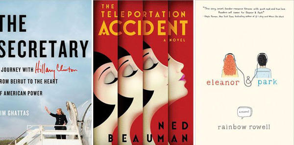 The covers of 'The Secretary: A Journey With Hillary Clinton From Beirut to the Heart of American Power', 'The Teleportation Accident' and 'Eleanor & Park'.
