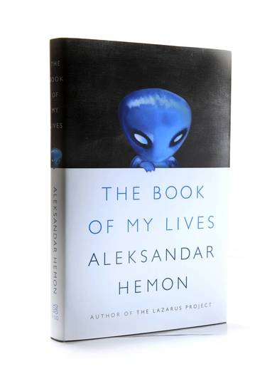'The Book of My Lives' by Aleksander Hemon