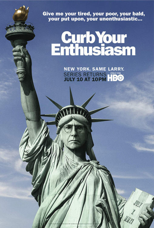 "HBO has released the poster for Season 8 of ""Curb Your Enthusiasm,"" which returns at 9 p.m. July 10 and finds Larry David in New York City for several episodes. And it doesn't sound like he's changed much in the 18 months since last we saw him. The poster shows the Statue of Liberty with David's face, and it reads, ""Give me your tired, your poor, your bald, your put upon, your unenthusiastic."" It also says ""New York. Same Larry."" A recent trailer for the season showed several guest stars, including Michael J. Fox, Rich Sommer from ""Mad Men,"" comedian Paul F. Tompkins, Ricky Gervais and Ana Gasteyer."