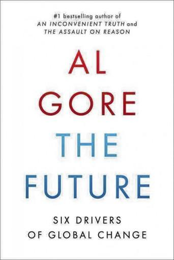 The Future by Al Gore (Random House, $30)