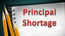SPRINGFIELD, Mo. -- A shortage of principals could be a major problem across the nation, according to a recent report.