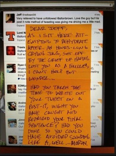Alton Brown sets a complainer straight. But, seriously, what is it with those Post-Its?