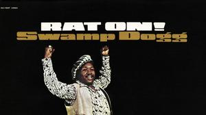 Early albums by Swamp Dogg, the Portsmouth-born soul cult hero, reissued on CD and vinyl