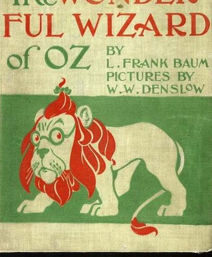 """The Wonderful Wizard of Oz"" by L. Frank Baum was published in 1900 with illustrations by W.W. Denslow. Baum had seen little luck on the stage, managing a dry goods store and running a newspaper. He had hits with his versions of the Mother Goose tales, but they were nothing compared to the success of ""The Wonderful Wizard of Oz,"" his ""modernized fairy tale."""