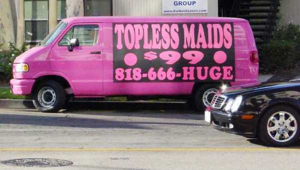 A van touting topless maids parked on Olive Avenue in Burbank last year.