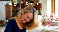 """Clodagh's Kitchen Diaries: Delicious Recipes Throughout The Year,"" By Clodagh McKenna, Kyle Books, $27.95"