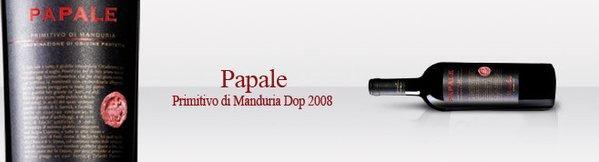 Papale Primitivo di Manduria 2008