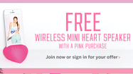 Get a free wireless mini heart speaker with any purchase from Victoria's Secret PINK.
