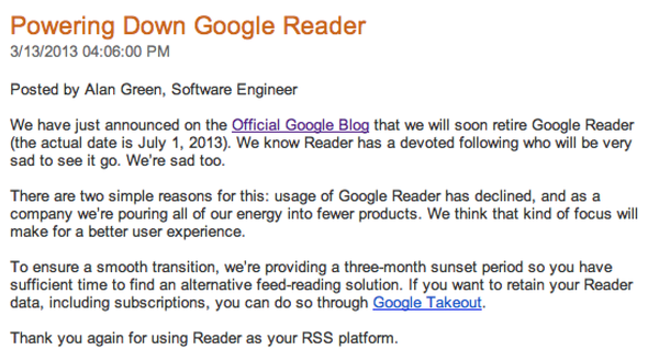 Google announced it'll be shutting down Google Reader July 1.