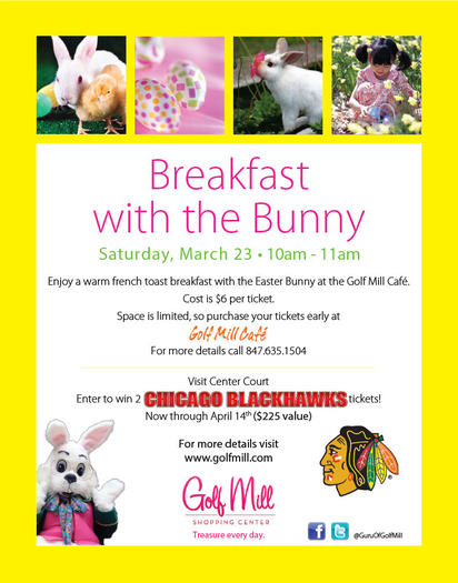 Hippity Hop to the Center Court Spring Gazebo at Golf Mill Shopping Center for a visit with the Easter Bunny.