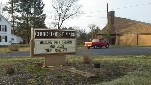 The marquee at St. Mark's in Fallston extends the parish's welcome to the new pope.