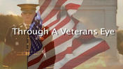 Through a Veteran's Eye
