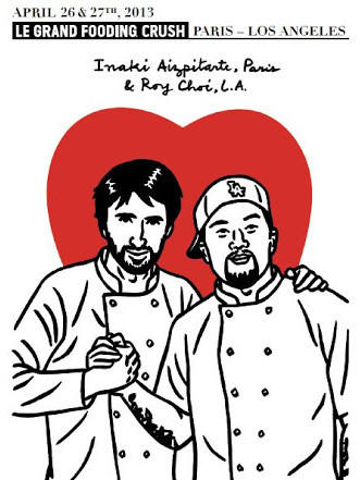Inaki Aizpitarte of Le Chateaubriand in Paris and Roy Choi of Kogi in L.A. are among the chef participants at Le Grand Fooding next month.