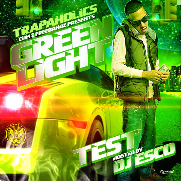 "The cover of Test's new mixtape, ""Green Light."""