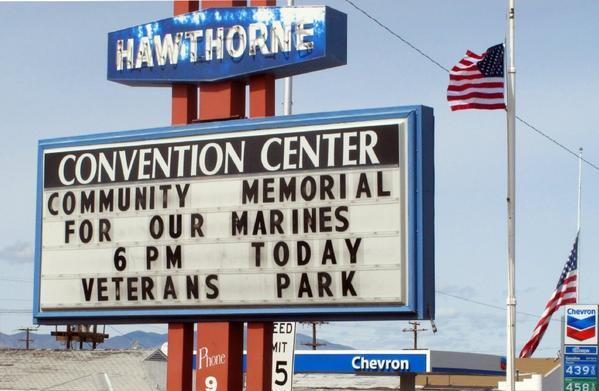 A sign at the Convention Center in Hawthorne, Nev., announces a memorial service for seven Marines killed at the Hawthorne Army Depot in a training accident.
