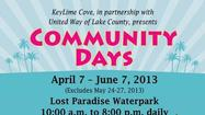"March 20, 2013 (Gurnee, IL) – KeyLime Cove and United Way of Lake County (UWLC) announce the launch of ""Community Days,"" a special limited-time promotion allowing the general public to enjoy some time in the fun-shine at the Lost Paradise Indoor Waterpark while raising money for community organizations at the same time."