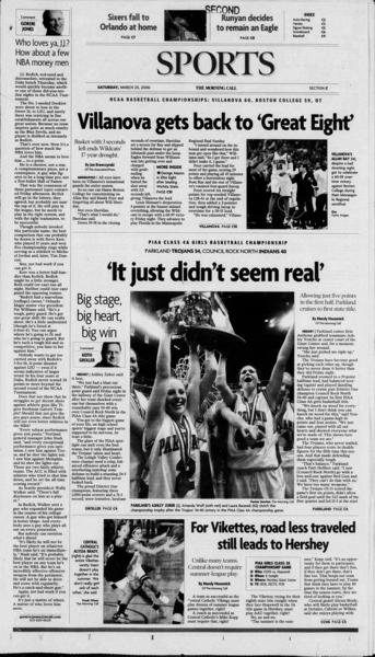 Archived PIAA girls basketball finalist pages from The Morning Call. PIAA girls basketball finalist March 24, 2006.