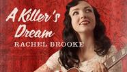 Album of the Day 3/25/13: Rachel Brooke - A Killer's Dream