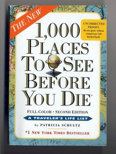 1.000 Places to See Before You Die by Patricia Schultz