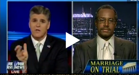 Dr. Ben Carson discussing gay marriage on Sean Hannity's Fox News show last week.