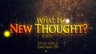 Would you like to know more about the history of New Thought and how it relates to our world today?   Although the influence of New Thought has been widespread throughout our culture, most people have little knowledge about this far-reaching spiritual movement.