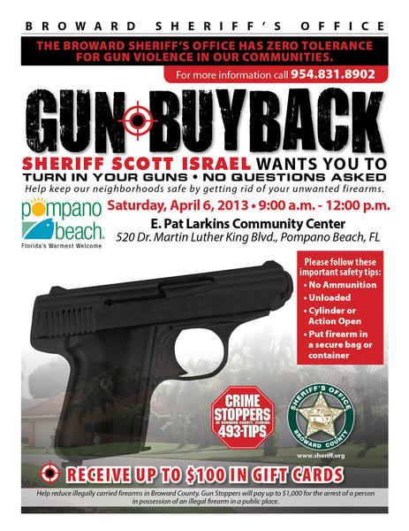 Broward Sheriff's Office is hosting a gun buyback Saturday in Pompano Beach.