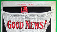 "Goodspeed Musicals is bursting with good news. It's the theater's 50th anniversary. It was just featured on Michael Feinstein's PBS series ""American Songbook."" The 2013 Goodspeed season starts April 12. There'll be a Golden Anniversary Gala on June 17. The Goodspeed has announced everything that's playing there from now through mid-November."