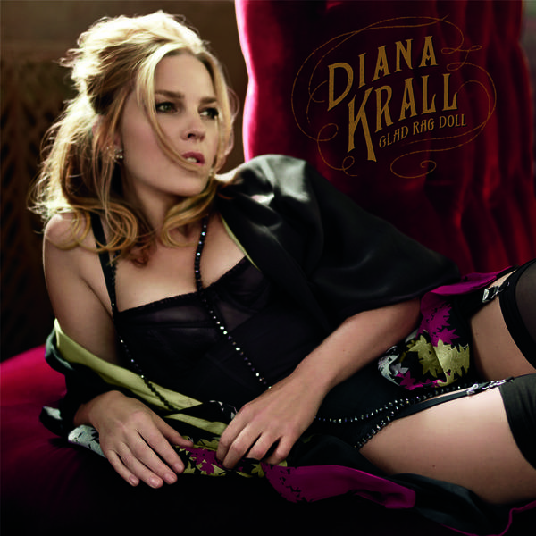 Diana Krall's newest album, 'Glad Rag Doll,' is a throwback to the 1920s and a nod to the Ziegfield Follies performers.