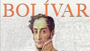 The epic life of Símon Bolívar
