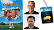 JUNE 11 | Press Pass: Watch 'Caddyshack' with Michael Phillips and Steve Rosenbloom