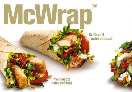McDonald's great wrap push got under way in Hungary well before hitting the States. The Tzatziki versions combine beef, chicken or pork with veggies and that cucumber ambrosia known as tzataki sauce.