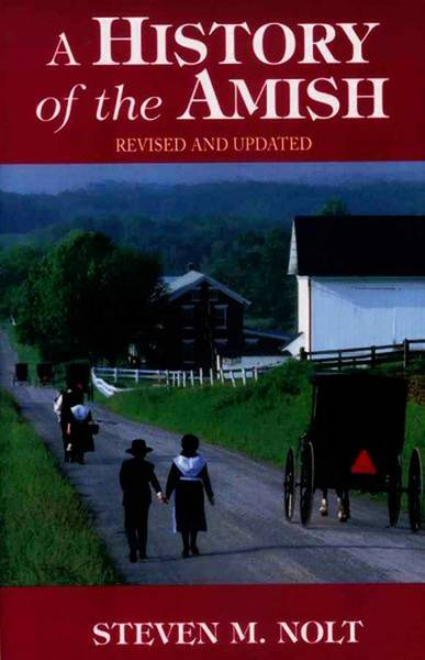 'A History of the Amish' by Steven M. Nolt