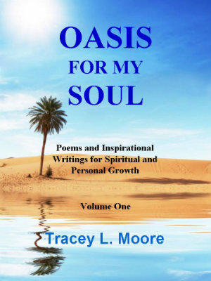Tracey L. Moore's debut novel to inspire the sould