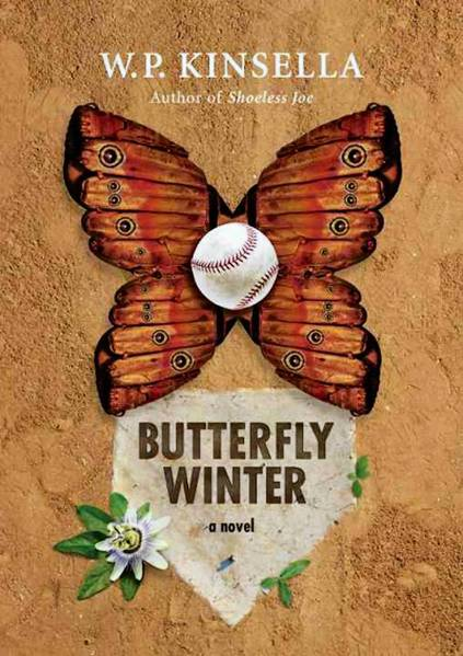 'Butterfly Winter' by W.P. Kinsella