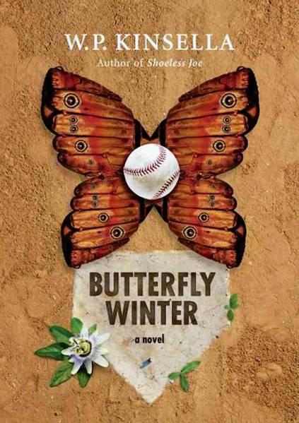 'Butterfly Winter' by W.P. Kinsella
