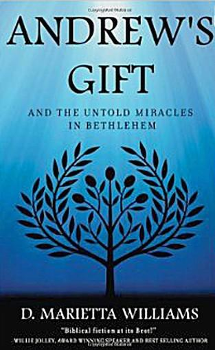 D. Marietta Williams signs copies of 'Andrew's Gift and the Untold Miracles in Bethlehem' at 1 p.m. Sunday, April 21, at the Moravian Book Shop, Bethlehem.