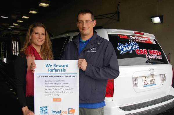 Brighton Car Wash owner Jason Morin decided to join Stephanie Hartong Hastings' new internet-based, customer-referral business called Loyal Joe. Through Loyal Joe, Morin is offering a car detail coupon to new customers and a cash reward to those referring his business.