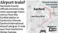 SunRail commuter trains won't start running through the Orlando area for at least another year, but already some Seminole County officials envision extending the system to Orlando Sanford International Airport.