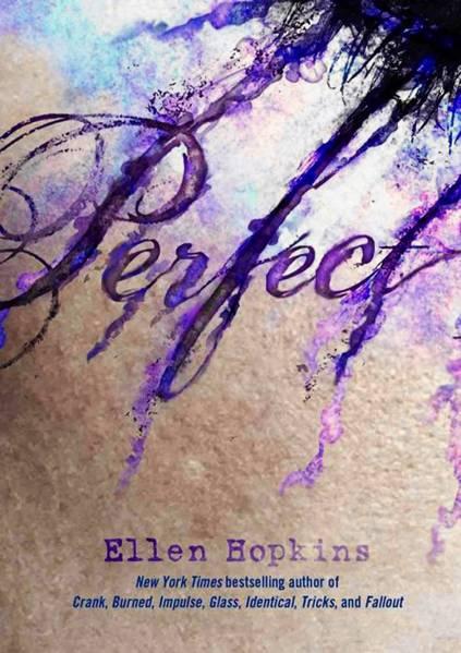 'Perfect' by Ellen Hopkins