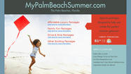 "Vacationers heading to <a href=""http://www.sun-sentinel.com/news/local/palmbeach/"">Palm Beach County</a> this summer will be able to find deals on hotels and attractions and other destination savings at MyPalmBeachSummer.com, which goes live on Wednesday, the county's tourism bureau announced Monday."