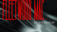 First impression: Fleetwood Mac's four-song 'Extended Play'