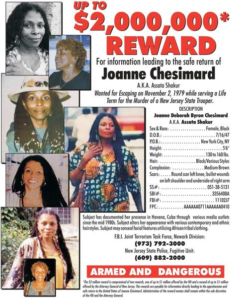 A wanted poster released by the New Jersey State Police for Joanne Chesimard, who was added to the FBI's Most Wanted Terrorists List, making her the first woman to be included.