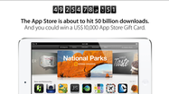 To say Apple is excited about reaching 50 billion downloads would be an understatement.