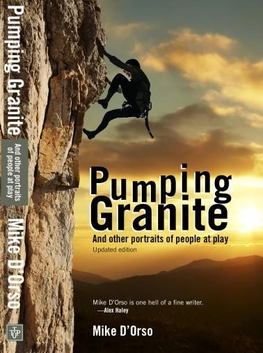 New paperback release of Pumping Granite by Mike D'Orso