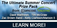 Win Tickets to Dave Matthews Band, Tim McGraw, Maroon 5 with Kelly Clarkson and Zac Brown Band