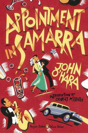 "John O'Hara's first novel, ""Appointment in Samarra,"" is newly reissued."
