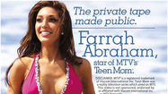 "Yesterday at 11:30 a.m. I knew the following about Farrah Abraham: 1. She had a child at a young age. 2. That child helped her snag a role as a featured person on MTV's ""Teen Mom,"" a show a lot of women I know watch to make themselves feel better about their own lives. 3. Her name is Farrah Abraham."