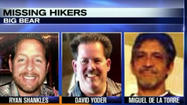 Three hikers missing in the Big Bear area for more than three days were found Tuesday by a San Bernardino County sheriff's helicopter, officials said.